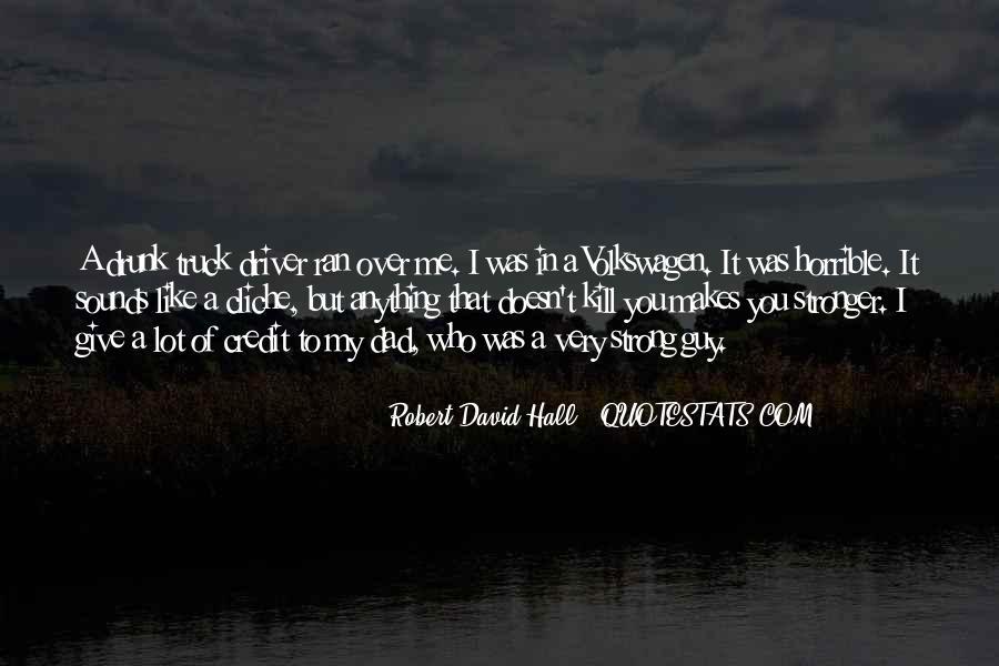 Robert David Hall Quotes #175043