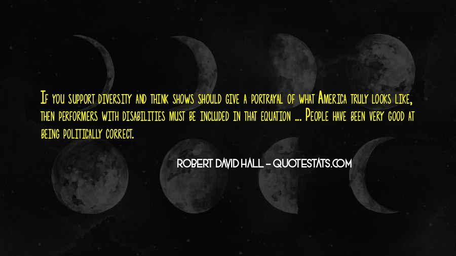 Robert David Hall Quotes #289540