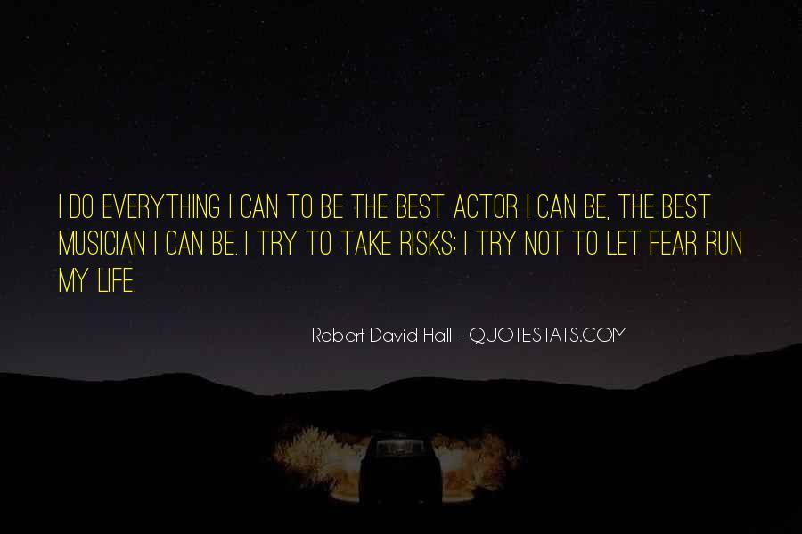 Robert David Hall Quotes #9202