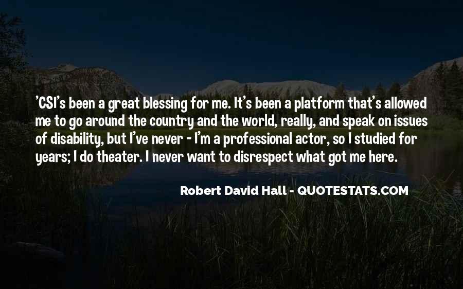 Robert David Hall Quotes #934195