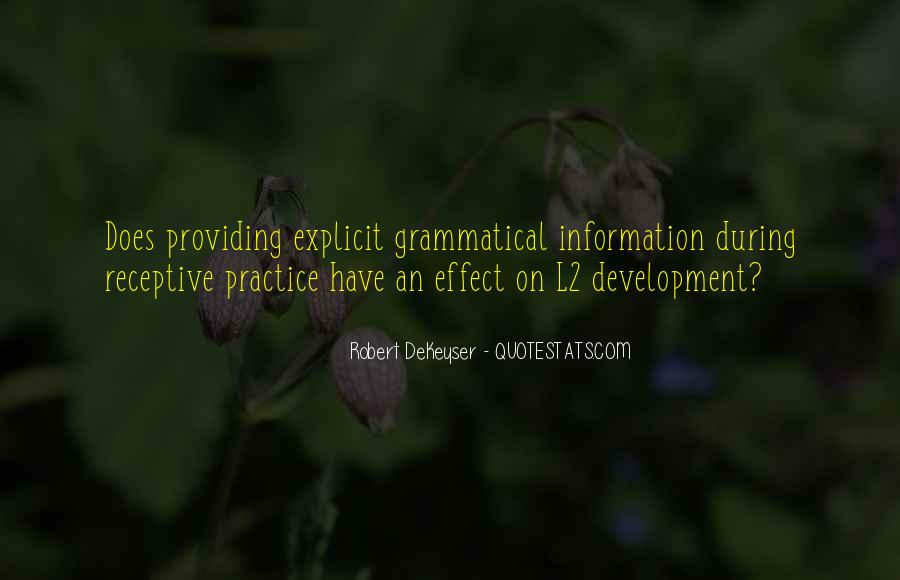 Robert DeKeyser Quotes #384710