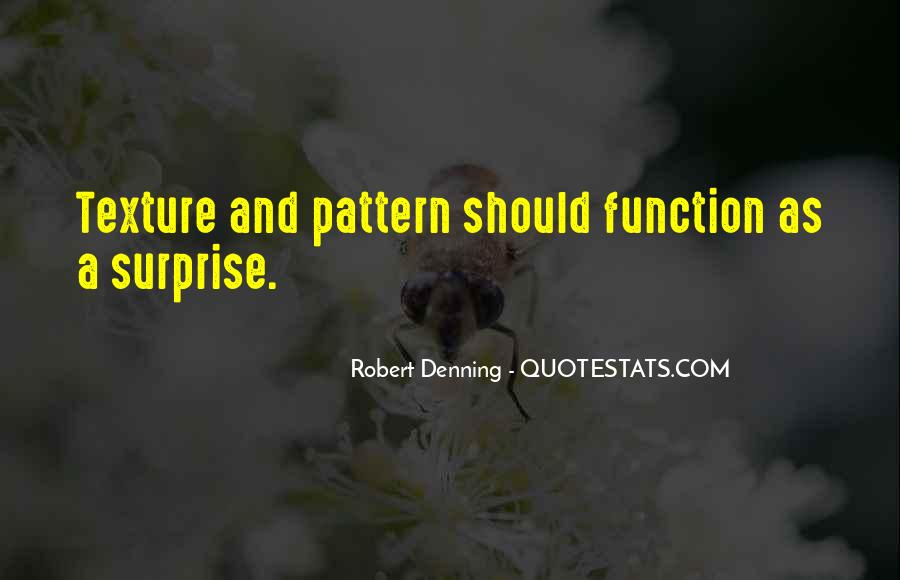 Robert Denning Quotes #1595580