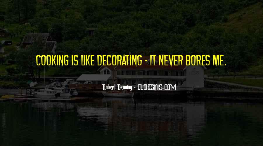 Robert Denning Quotes #1819668