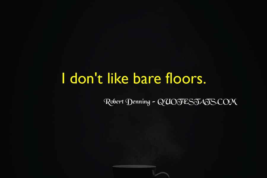 Robert Denning Quotes #64108
