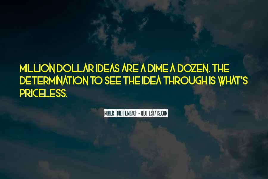 Robert Dieffenbach Quotes #103258