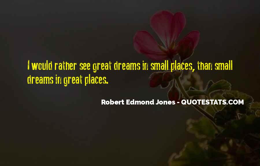 Robert Edmond Jones Quotes #163357