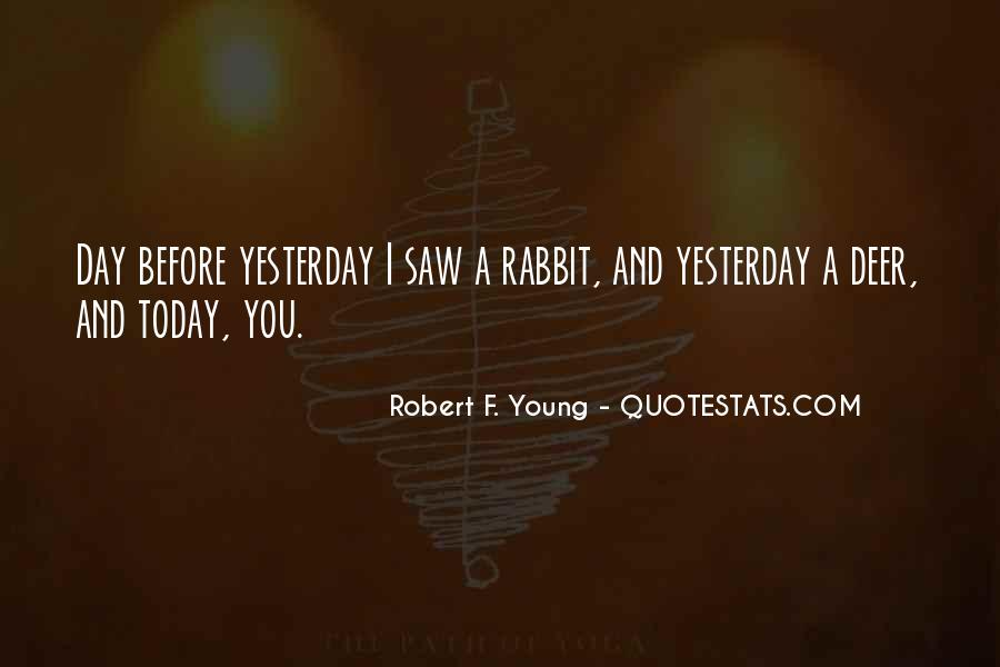 Robert F. Young Quotes #266764