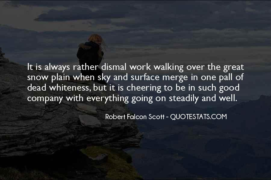 Robert Falcon Scott Quotes #1268272