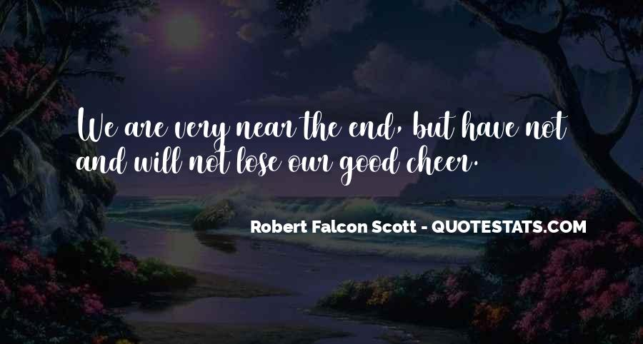 Robert Falcon Scott Quotes #1442494