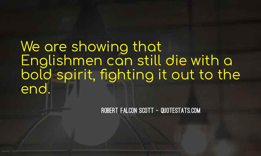Robert Falcon Scott Quotes #672581