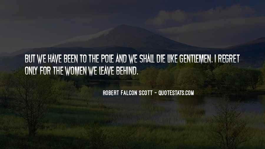 Robert Falcon Scott Quotes #796628