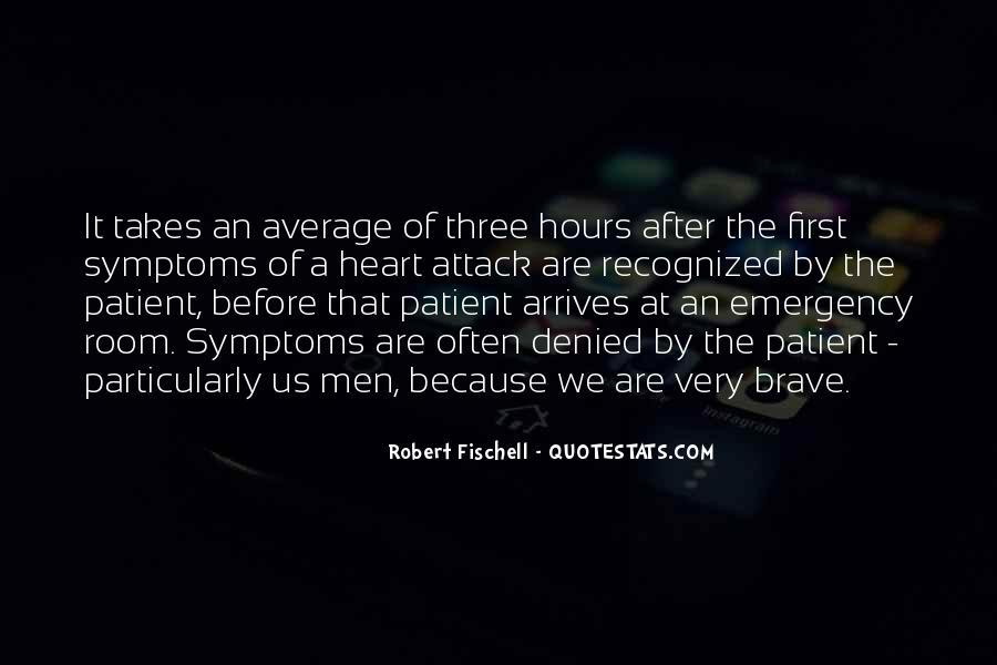 Robert Fischell Quotes #1615234