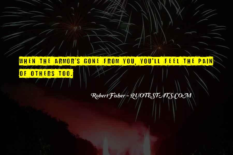 Robert Fisher Quotes #1717564
