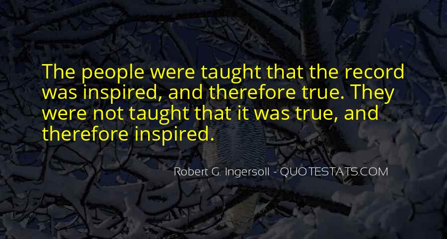 Robert G. Ingersoll Quotes #1687231
