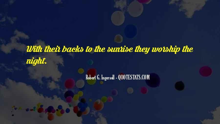 Robert G. Ingersoll Quotes #455687