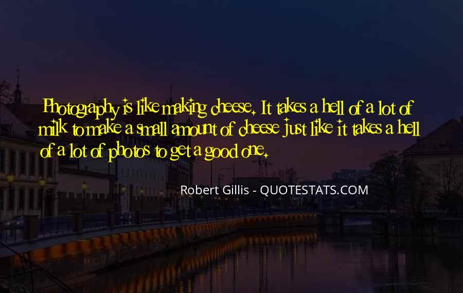 Robert Gillis Quotes #1394588