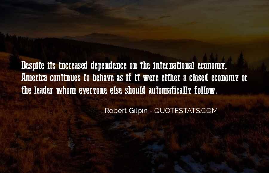 Robert Gilpin Quotes #1406596