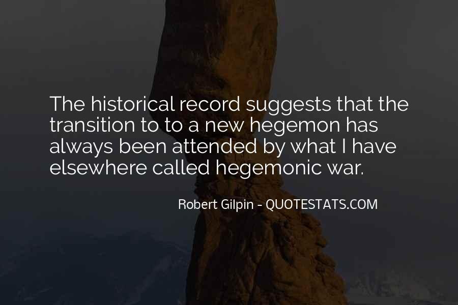 Robert Gilpin Quotes #1656704