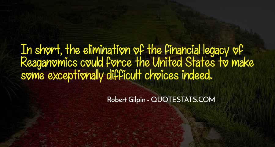 Robert Gilpin Quotes #876609
