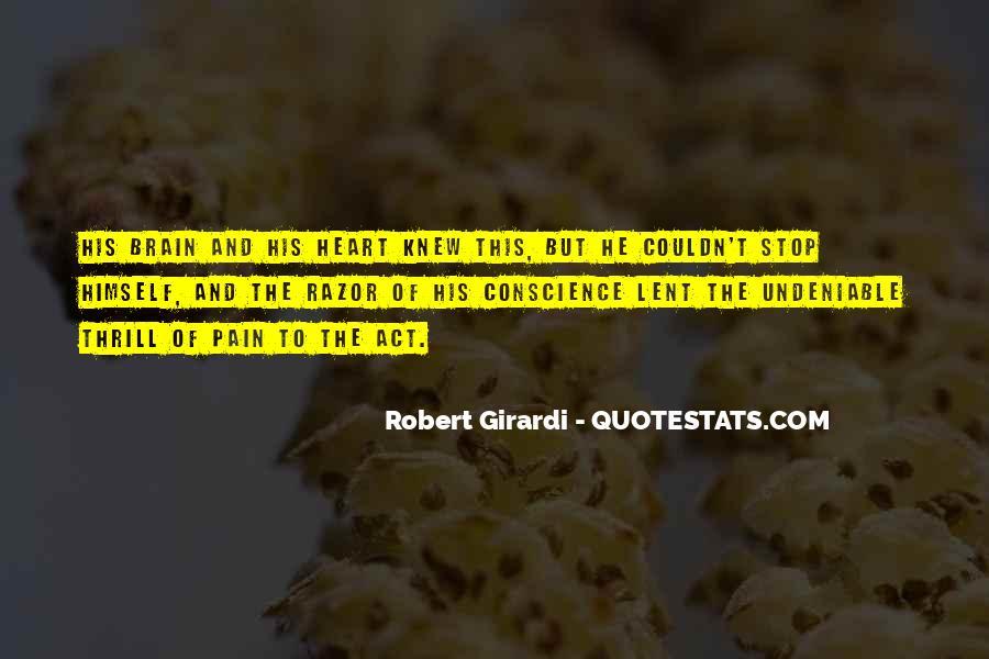 Robert Girardi Quotes #1234195