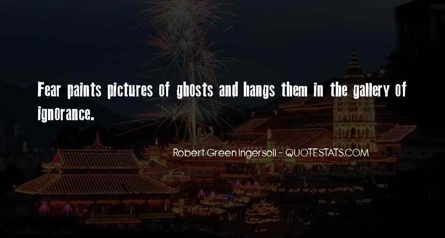 Robert Green Ingersoll Quotes #1331858