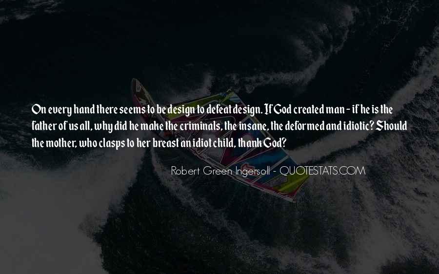 Robert Green Ingersoll Quotes #1377596