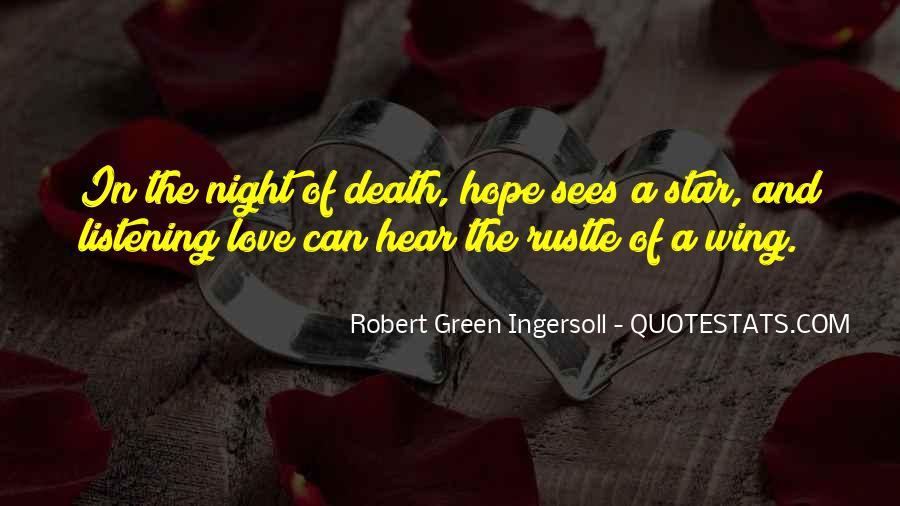Robert Green Ingersoll Quotes #1839195