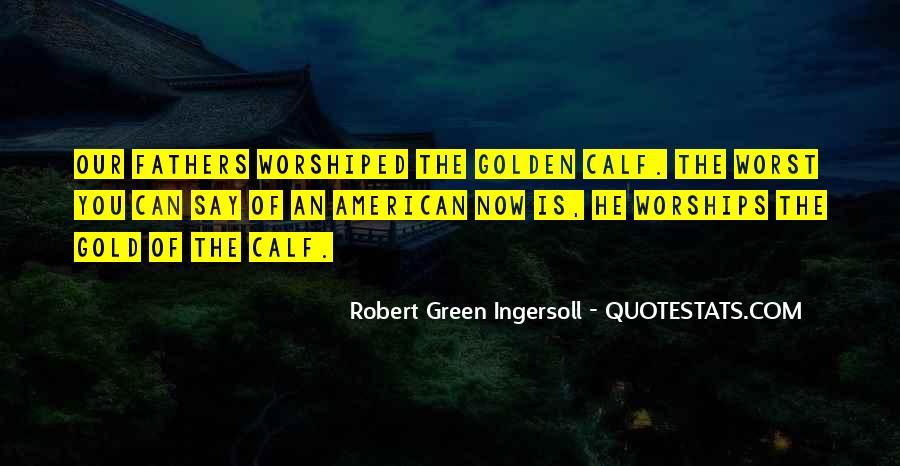 Robert Green Ingersoll Quotes #560173