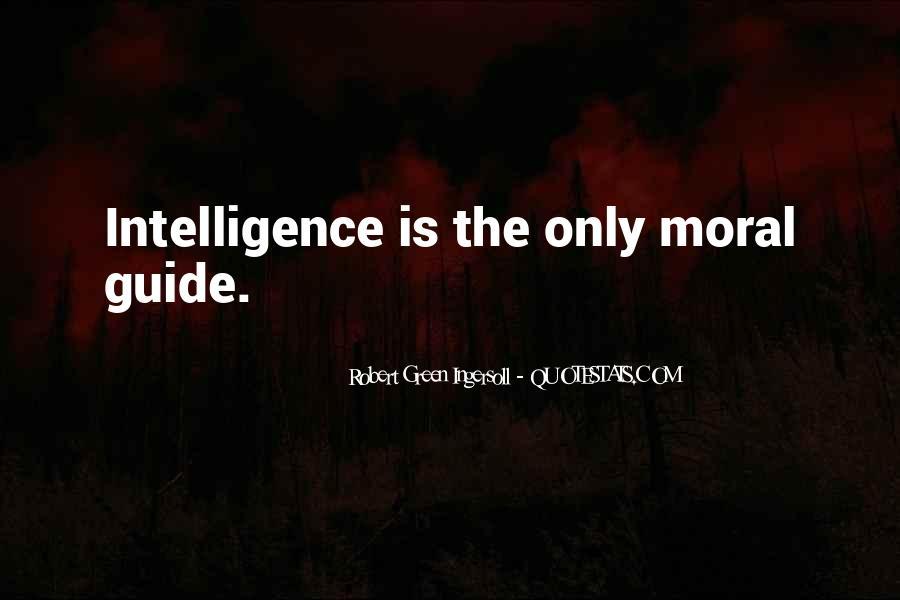 Robert Green Ingersoll Quotes #688520