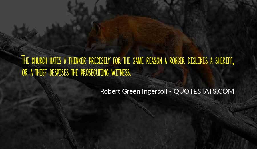 Robert Green Ingersoll Quotes #701405