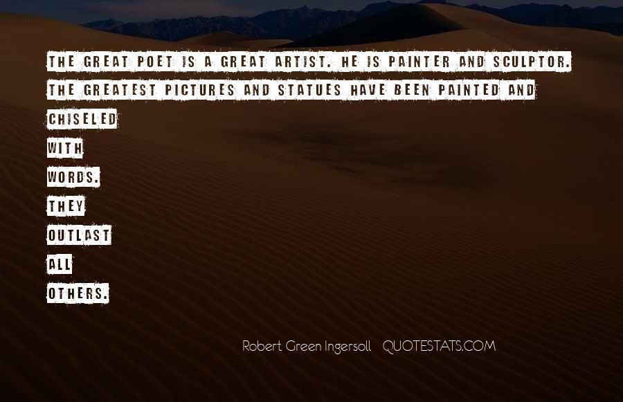 Robert Green Ingersoll Quotes #751526