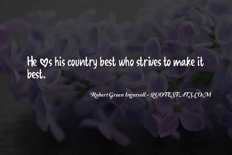 Robert Green Ingersoll Quotes #779366