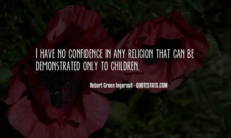 Robert Green Ingersoll Quotes #864558