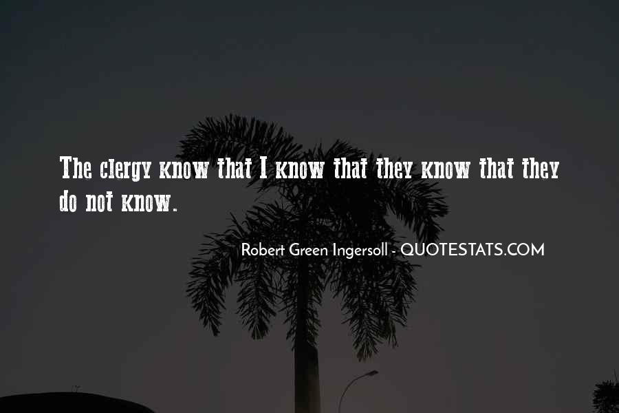 Robert Green Ingersoll Quotes #986022