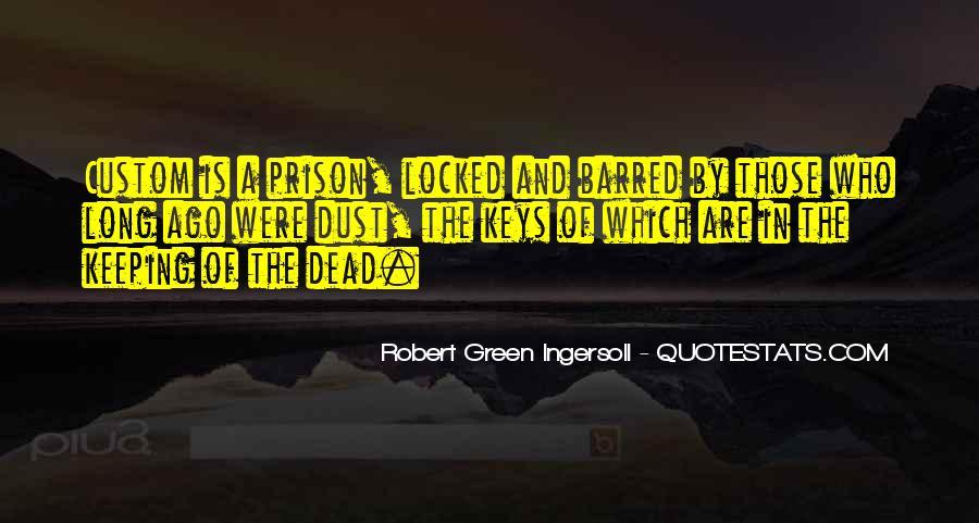 Robert Green Ingersoll Quotes #990735