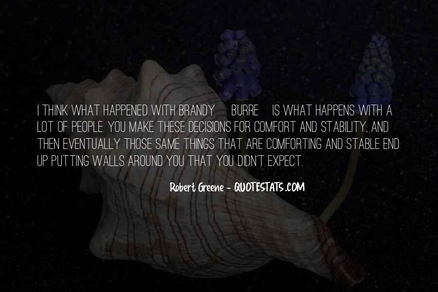 Robert Greene Quotes #1013813