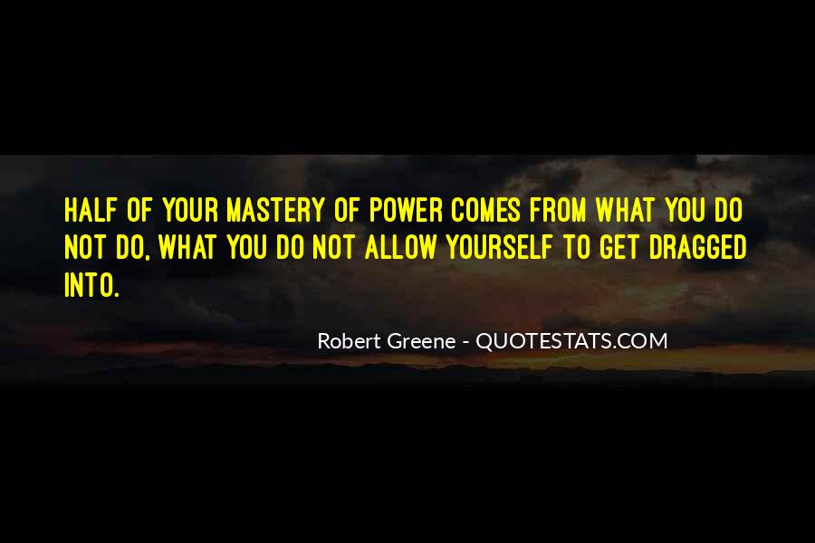 Robert Greene Quotes #1161938