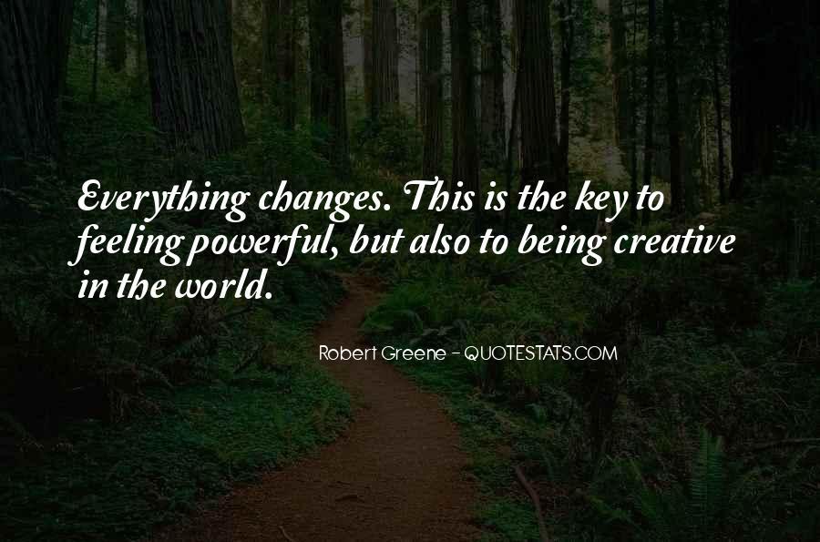 Robert Greene Quotes #1286667
