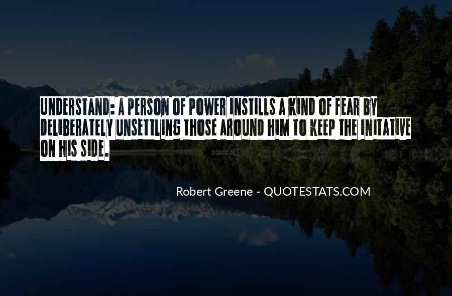 Robert Greene Quotes #1390193