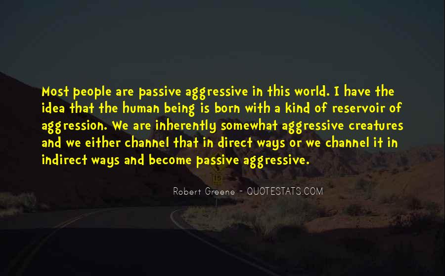 Robert Greene Quotes #1412248
