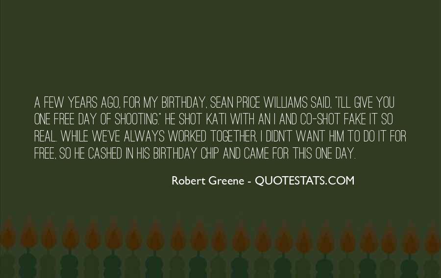 Robert Greene Quotes #1413469