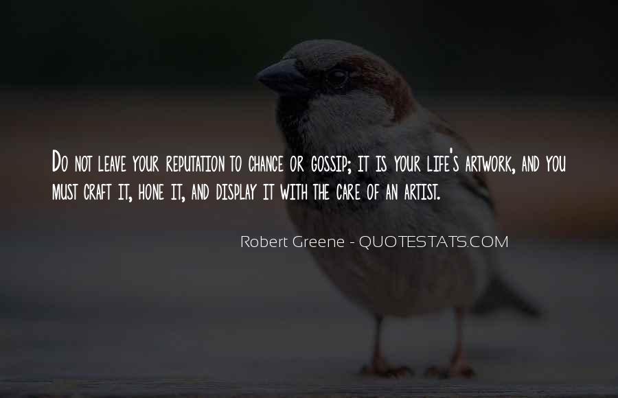 Robert Greene Quotes #1461363