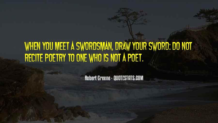 Robert Greene Quotes #1493572