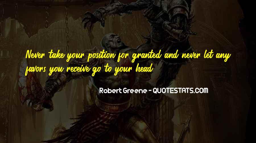 Robert Greene Quotes #1758816