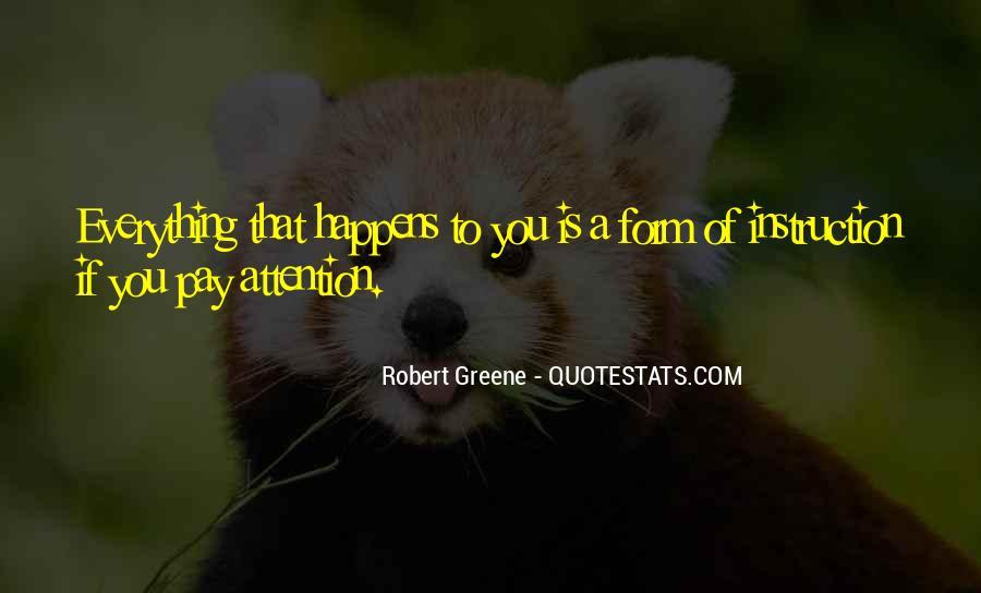 Robert Greene Quotes #496908
