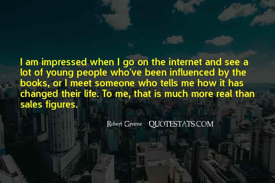 Robert Greene Quotes #970514