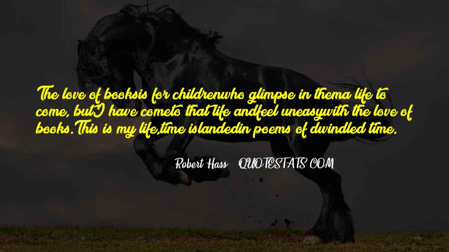 Robert Hass Quotes #1158677