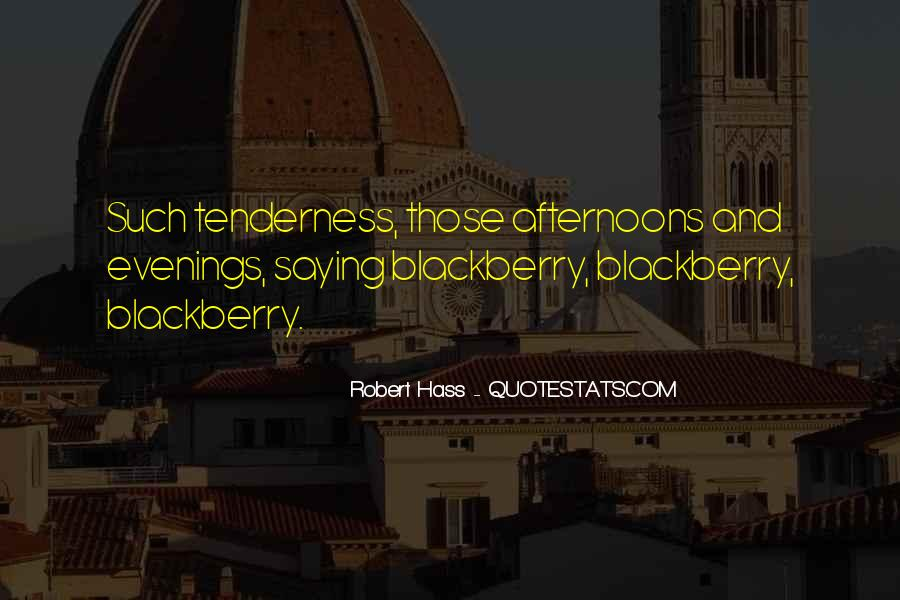 Robert Hass Quotes #1512895