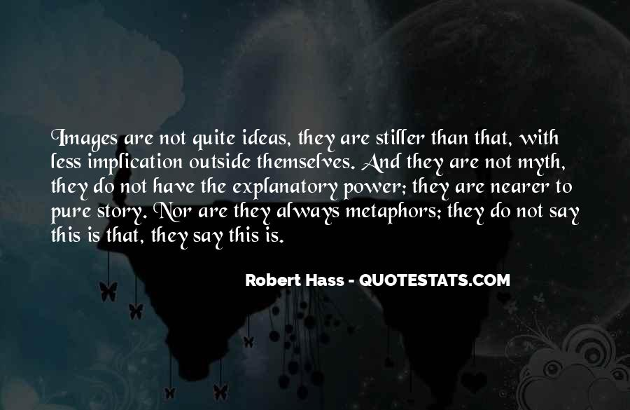 Robert Hass Quotes #423362