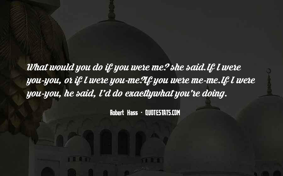 Robert Hass Quotes #502126
